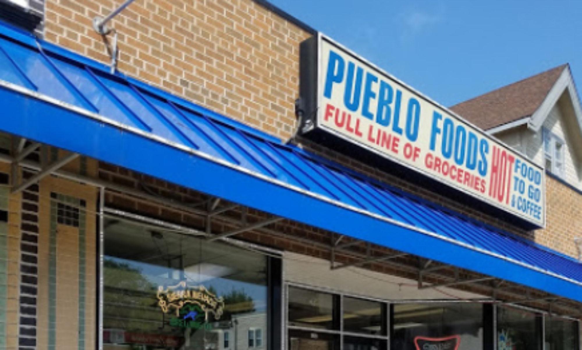 Pueblo foods & liquor